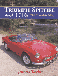 Cover image for Triumph Spitfire and GT6: The Complete Story