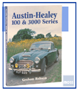Cover image for Austin-Healey 100 & 3000 Series by Graham Robson