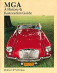 Cover image for MGA History and Restoration guide
