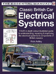 Cover image for Classic British Car Electrical Systems by Rick Astley