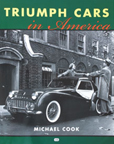 Cover image for The History of Triumph Cars in America