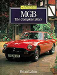 Cover image for MGB, The Complete Story