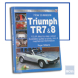 Cover image for How To Restore TR7 & 8