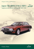 Cover image for JAGUAR XJ6 (XJ40) & XJ12 (XJ81) SUPPLEMENTARY INFORMANTION 1987-94CD ROM