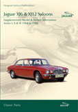 Cover image for JAGUAR XJ6 & XJ12 SALOONS SUPPLEMENTARY MODEL & SERVICE INFORMATION SERIES I, II & III 1968-92 C...