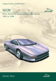 Cover image for JAGUAR XJ220 PARTS, SERVICE & SUPPLEMENTARY INFORMATION 1991-94 CD ROM