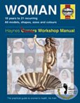 Cover image for The Woman Manual: The practical step-by-step guide to women's health for men