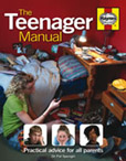 Cover image for The Teenager Manual:  Practical advice for all parents