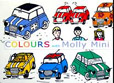 Cover image for Colours with Molly Mini the Classic British Mini car