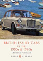 Cover image for SHIRE BOOK - BRITISH FAMILY CARS OF THE 50S AND 60S