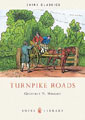 Cover image for SHIRE BOOK - TURNPIKE ROADS